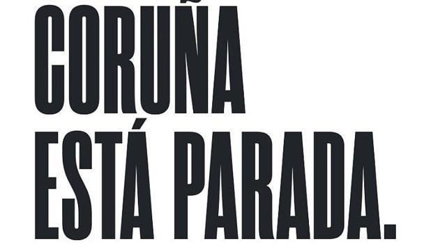 Cartel de la campaña «Coruña está parada»